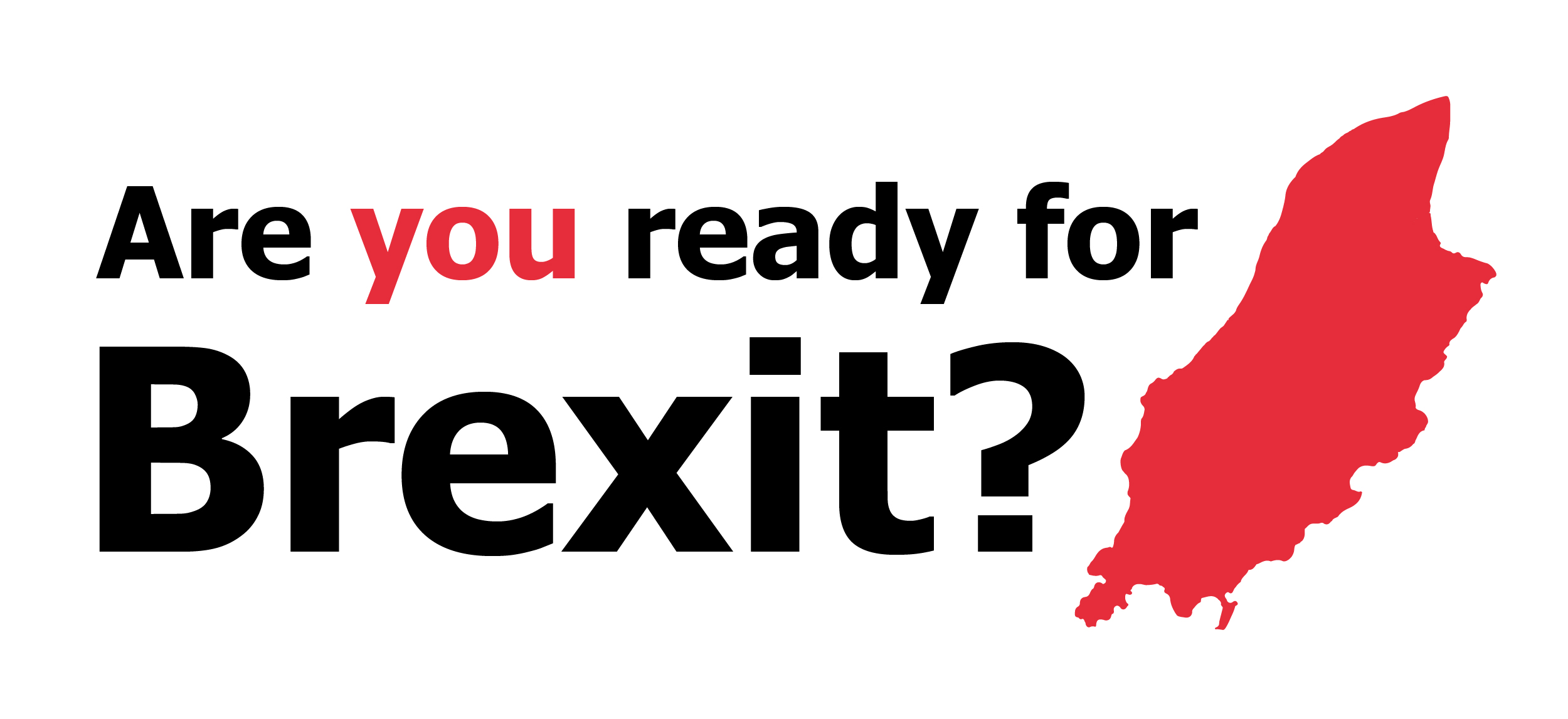 Are You Ready For Brexit